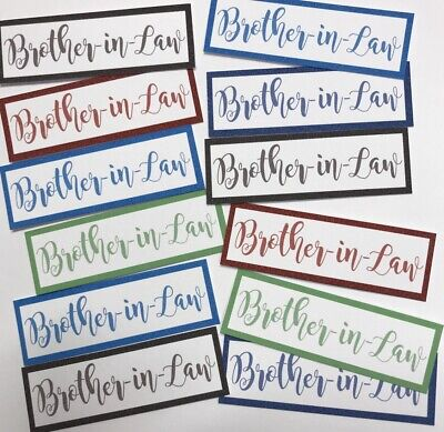 12 Brother in Law -Mixed Colours Sentiments/Banners Hand Made Card Toppers 5.5cm