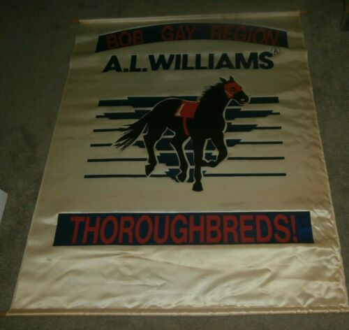 Vintage Horse Racing Thoroughbreds Sign Banner Bob Gay Region A L Williams