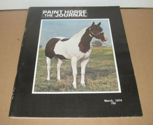 Vintage The Paint Horse Journal March 1974 Magazine