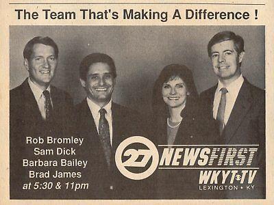 1988 Wkyt Kentucky News Ad Barbara Bailey Brad James Rob Bromley Sam Dick