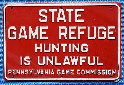 "Pa Pennsylvania Game Commission EMBOSSED State Game Refuge 8"" x 12"" METAL Sign"