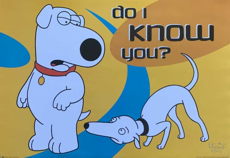 """Family Guy """"Do I Know You"""" Poster 24 X 35"""