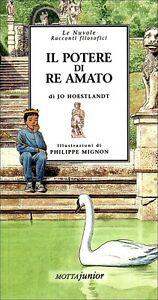 Il-potere-di-Re-Amato-Racconto-di-Jo-Hoestlandt-Ed-Motta-Junior