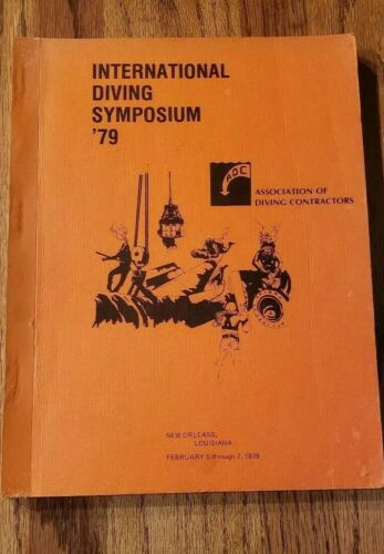1979 Association of Diving Contractors International Diving Symposium Booklet