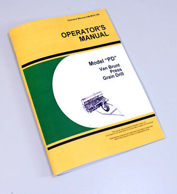 Operators Manual For John Deere Van Brunt Pd Press Grain Drill Planter Seed