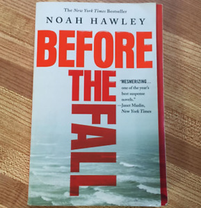 Before the Fall - by Noah Hawley (paperback 2017)