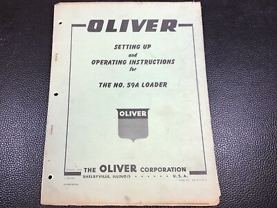 Original Oe Oem Oliver Model 59a Loader Operators Manual S5-4-y15-3 August 1959