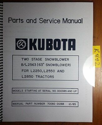 Kubota Bl2563 63 Two Stage Snowblower L2250 L2550 L2850 Parts Service Manual