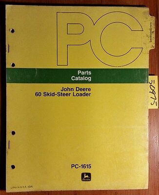 John Deere 60 Skid-steer Loader Parts Catalog Manual Pc-1615 477