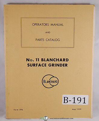 Blanchard 11 Vertical Surface Grinder Operations Wiring And Parts Manual