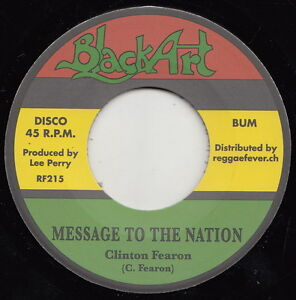 ** CLINTON FEARON  MESSAGE TO THE NATION  LEE PERRY BLACK ARK UPSETTERS  ROOTS!!