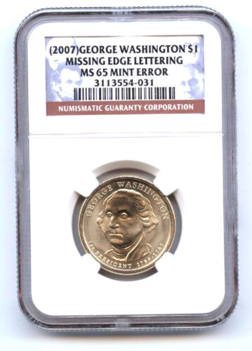 2007 Nd Washington Dollar Missing Edge Lettering-ngc Ms65-rare-mint Error