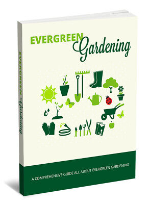 Evergreen Gardening PDF eBook with master resell rights 24 Hour Delivery