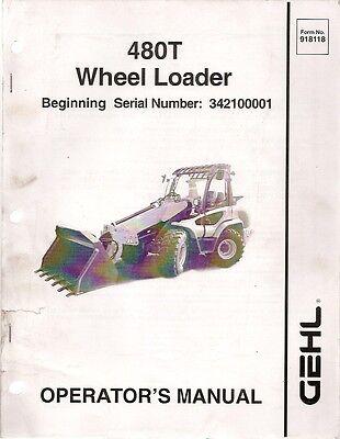 Gehl 480t Wheel Loader Operators Manual