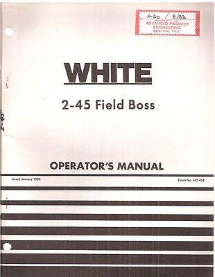 White 2-45 Field Boss Tractor Operators Manual