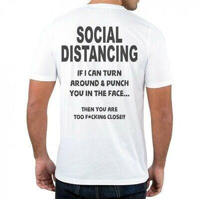 Social Distancing - Funny Mens/Womens T-Shirt, Isolation Lockdown Top