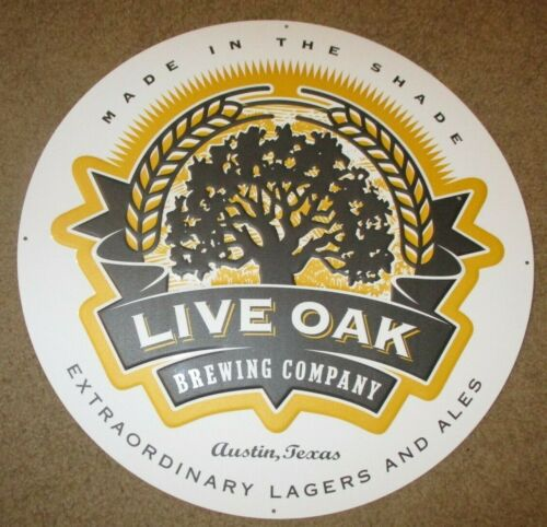 LIVE OAK BREWING del valle texas primus METAL TACKER SIGN craft beer brewery