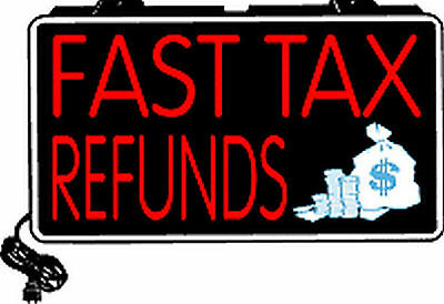Fast Tax Refunds Bright Illuminated Window Sign
