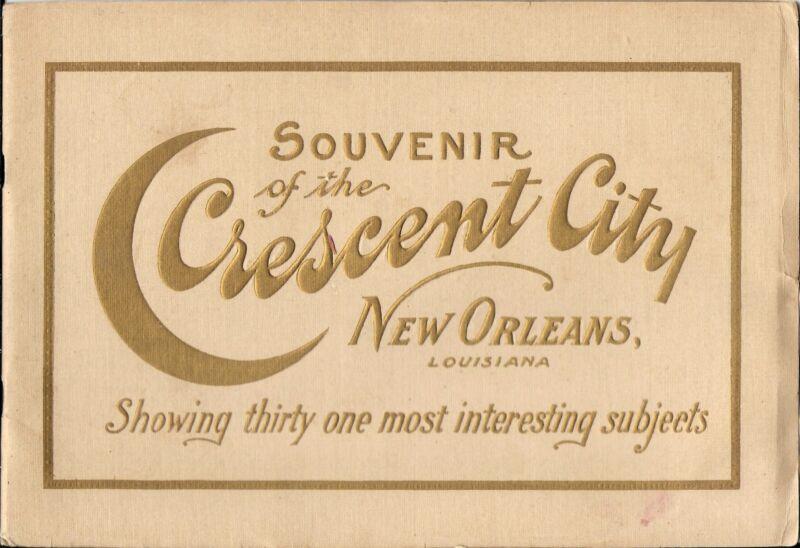 Souvenir of the Crescent City – New Orleans Color Viewbook c1915 w/31 Views