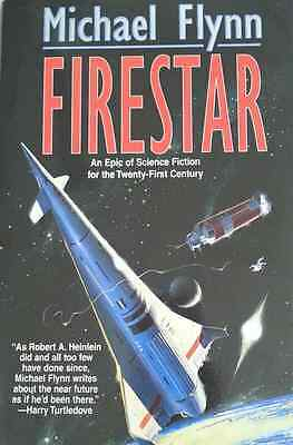 Michael Flynn Firestar Epic Of Science Fiction 21Th Century Hcdj 1996 1St Rare