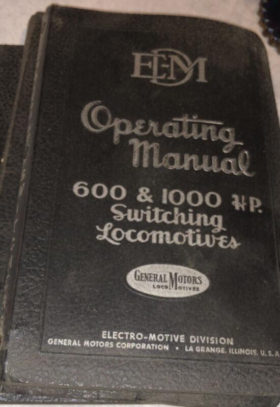 General Motors 600 & 1000 HP EDM Switching Locomotives Vintage Operating Manual