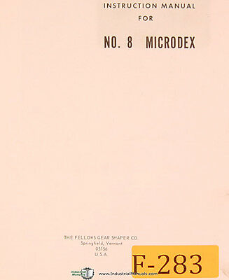 Fellows No. 8 Microdex Gear Shaper Instructions Manual Year 1968