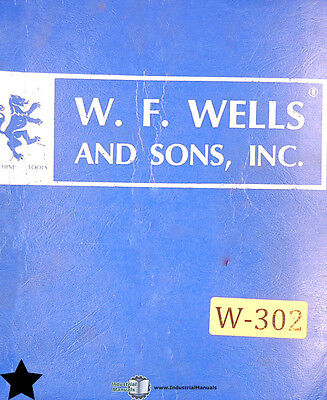 W. F. Wells W-9 .006 Band Saw Operations Parts And Maintenance Manual 1975