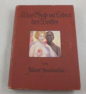 Antik Buch A. Friedenthal Das Weib im Leben der Völker 2. Band Foto Erotik