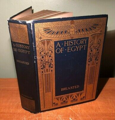 VINTAGE 1912 A HISTORY OF EGYPT by JAMES HENRY BREASTED HARDCOVER BOOK- (James Henry Breasted A History Of Egypt)