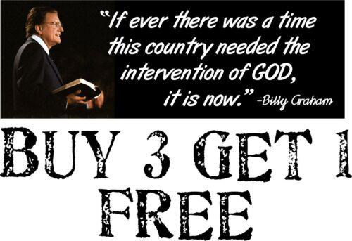 "Billy Graham Intervention of GOD Bumper Sticker 8.7"" x 3"" Sticker Elections GOD"