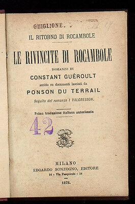 PONSON DU TERRAIL PIERRE ALEXIS LE RIVINCITE DI ROCAMBOLE RITORNO SONZOGNO 1878