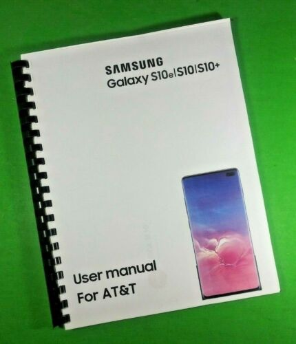 """LASER 8.5X11"""" Samsung Galaxy S10e S10 S10+ For AT&T Phone 185 Pg Owners Manual"""