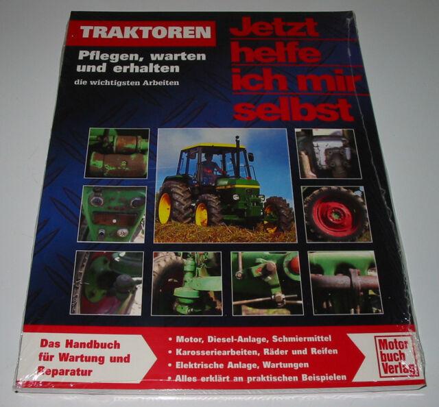 Reparaturanleitung Traktoren John Deere Eicher Deutz MAN Pflegen Warten Erhalten