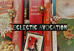 Eclectic Avocation