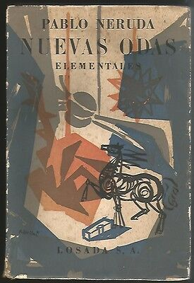 Pablo Neruda Book Nuevas Odas Elementales 1956 Losada