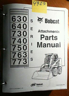 Bobcat 630 640 730 740 750 763 773 Series Attachment Parts Manual 6556773 1100