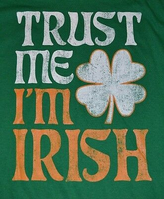 Trust Me I'm Irish Tee St Patricks Day Adult T-Shirt Green Day Fifth Sun Apparel