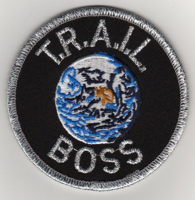 T.R.A.I.L. Boss Activity Patch, Clear Plastic Over Gauze Backing, Mint!