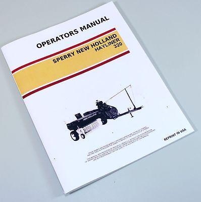 New Holland 320 Square Baler Hayliner Owner Operators Manual Book Maintenance