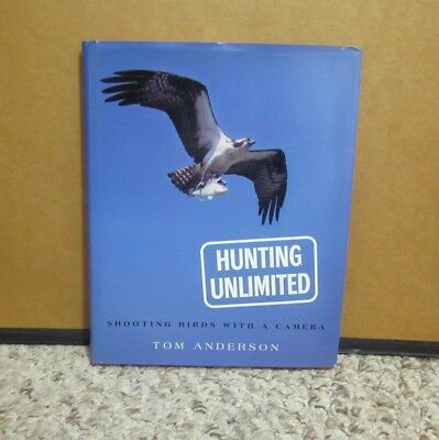 HUNTING UNLIMITED autograph Tom Anderson bird photography 1999 signed book