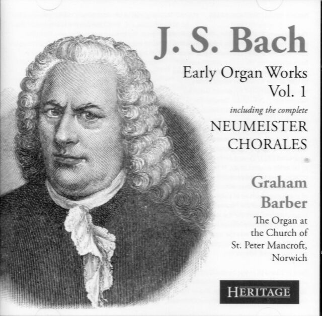 CD BACH EARLY ORGAN WORKS VOL. 1 GRAHAM BARBER inc. NEUMEISTER CHORALES