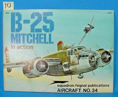 #10 SQUADRON SIGNAL PUBLICATIONS AIRCRAFT NO.34 B-25 MITCHELL IN ACTION