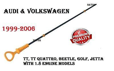 99-06 AUDI VOLKSWAGEN TT Beetle Golf Jetta 1.8 Engine Oil Dipstick 06A115611Q