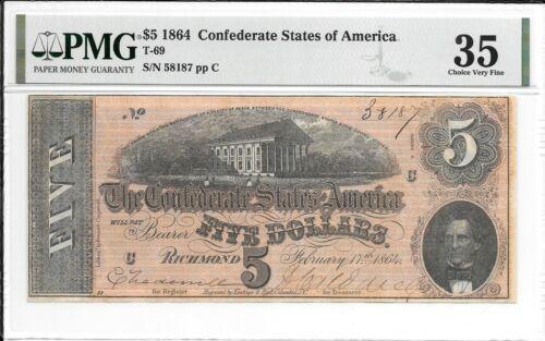 T69 PF-8 1864 $5 Confederate States of America CSA S/N 38187 PMG 35