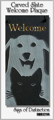 Dog & Cat 100% Natural Slate Welcome Plaque Sign - 6