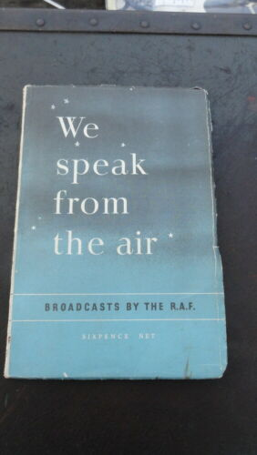 We speak from the air- Broadcasts by the R.A.F.  Book