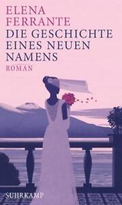 Die-Geschichte-eines-neuen-Namens-Neapolitanische-Saga-Bd-2-von-Elena-Ferrante