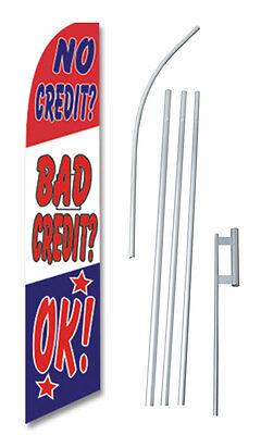 Complete 15 No Credit Bad Credit Ok Kit Swooper Flutter Banner Sign Flag