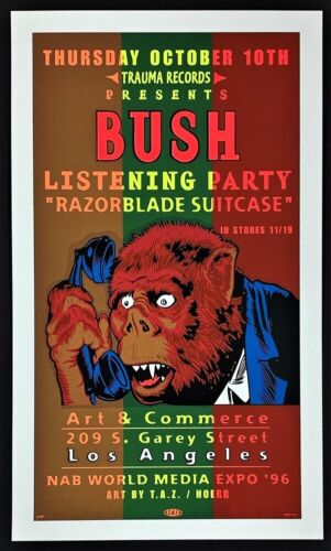 Bush POSTER Razorblade Suitcase Party Silkscreen by TAZ Nab World Media Expo
