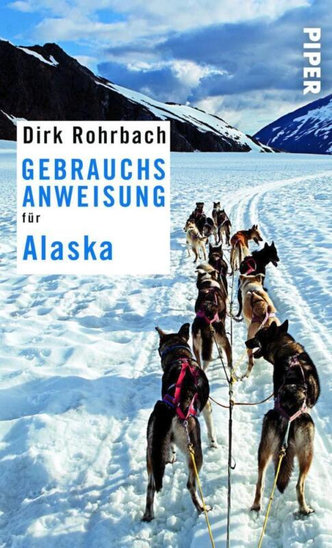 Gebrauchsanweisung für Alaska - Dirk Rohrbach - 9783492276344 PORTOFREI